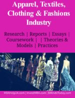 Apparel, Textiles, Clothing & Fashions Industry..