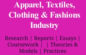 Apparel, Textiles, Clothing & Fashions Industry