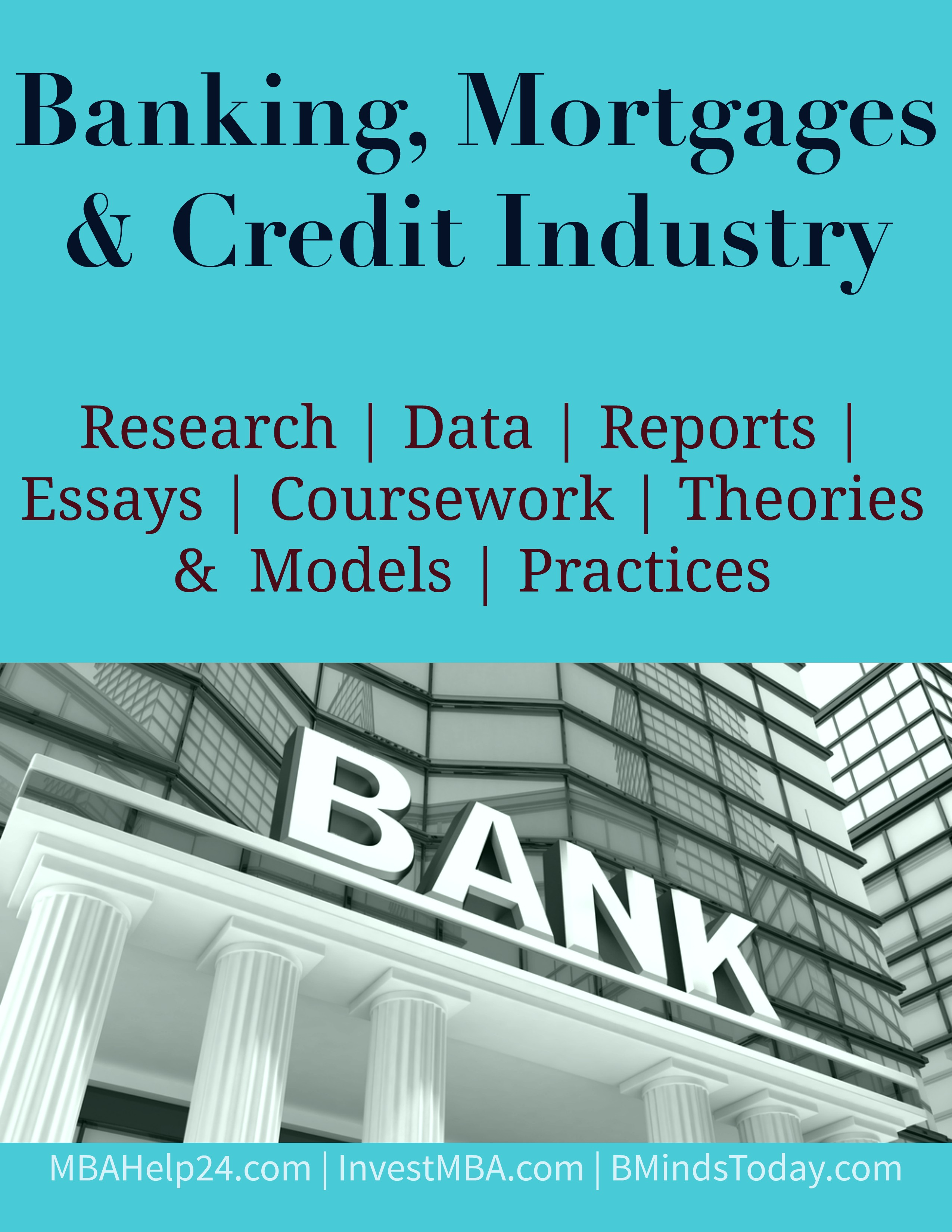 Banking, Mortgages and Credit Industry- MBA Banking