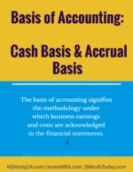 Basis of Accounting: Cash Basis & Accrual Basis