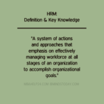 Human Resource Management: Definitions & Key Knowledge human resources Human Resources HRM DEFINITION 150x150