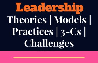 Leadership-management theories, models, processes, challenges and limitations mba MBA Knowledge With Free Resources and Tools Leadership management 341x220