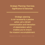 Strategic Planning: Overview, Significance & Outcomes strategic planning The Strategic Planning Process: A Fundamental View STRATEGIC PLANNING OVERVIEW 150x150