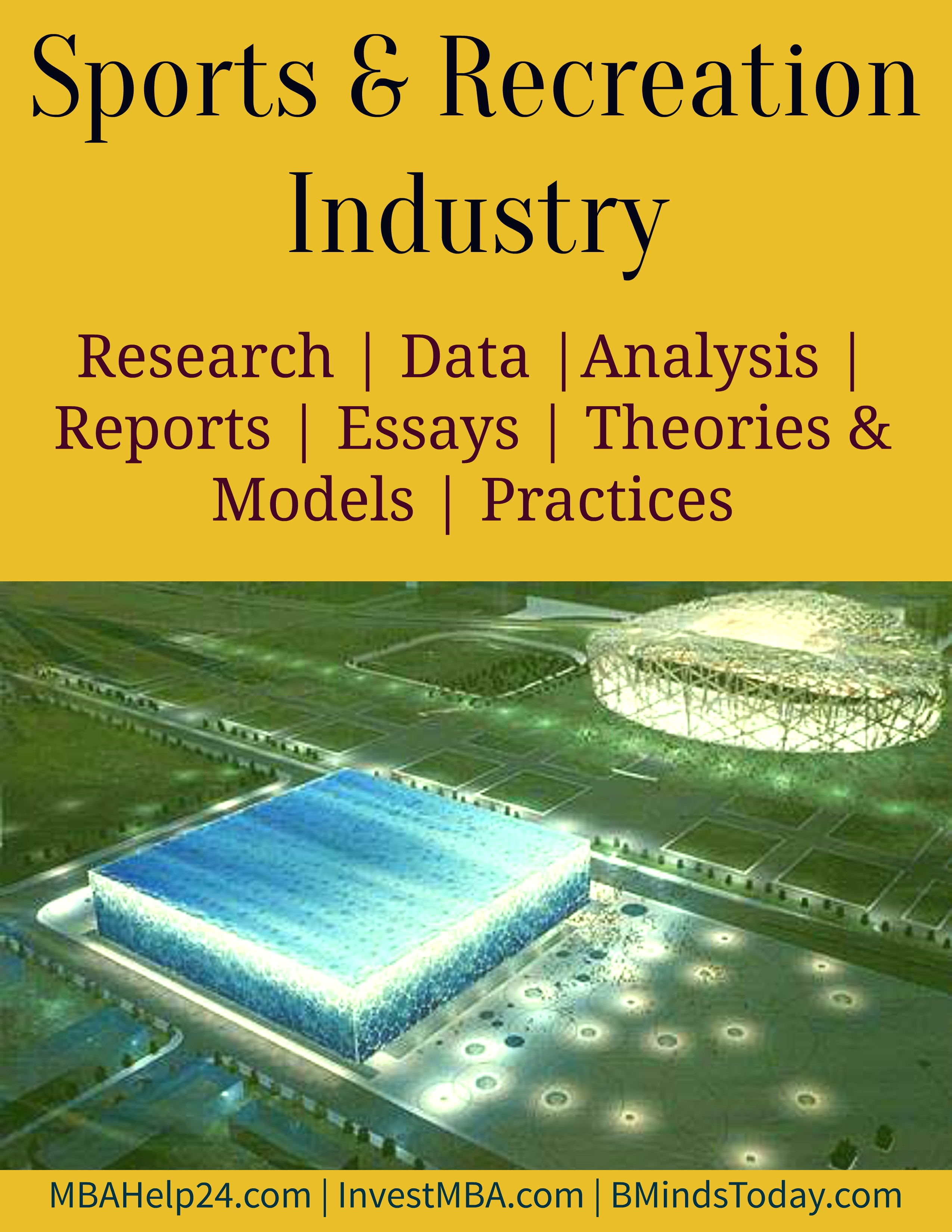 Sports and Recreation Industry- MBA Sports Management