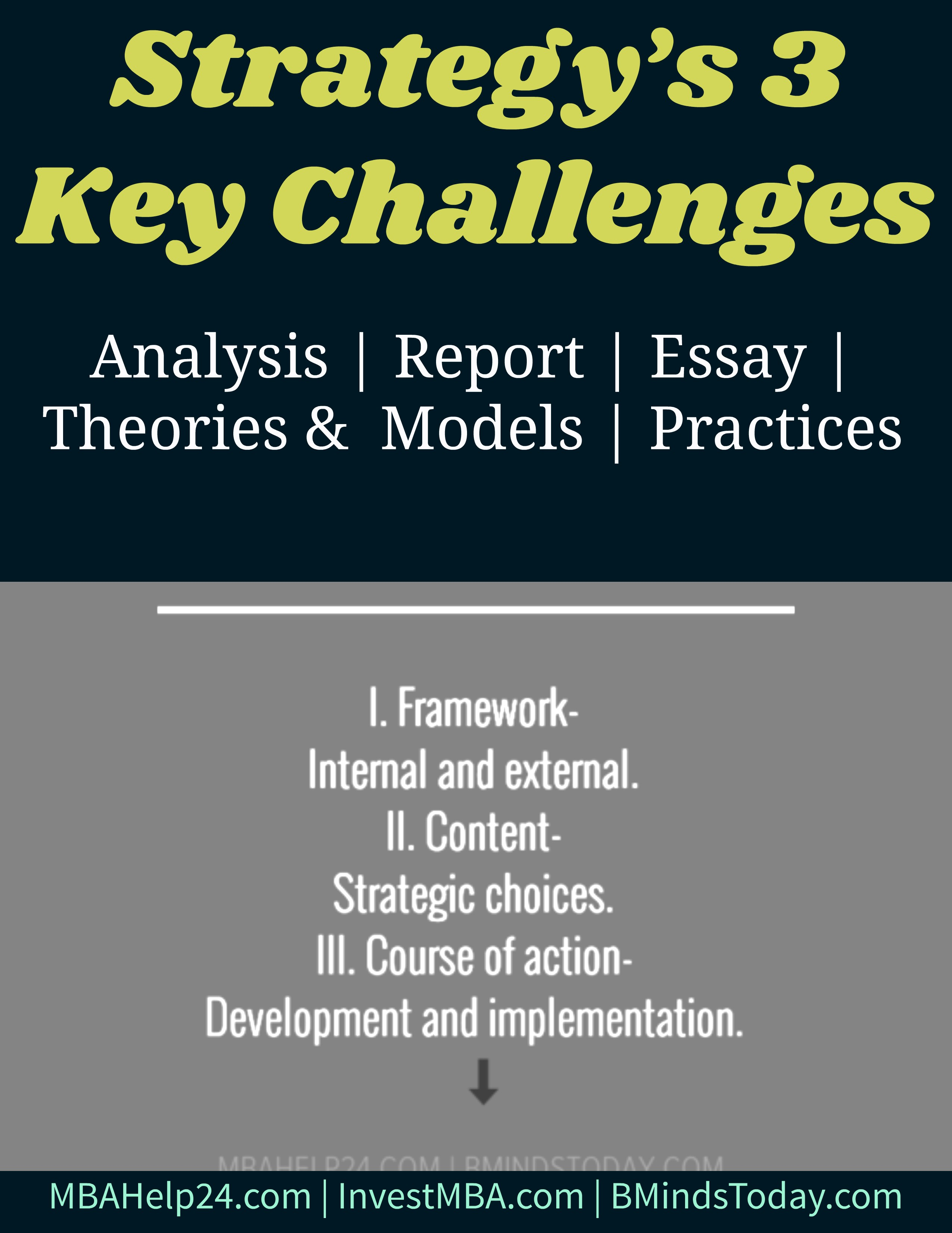 Strategy's Three Key Challenges strategy Strategy's Three Key Challenges Strategy   s Three Key Challenges