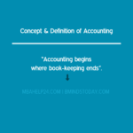 Concept & Definition of Accounting accounting Traits of Accounting accounting definition and concept 150x150