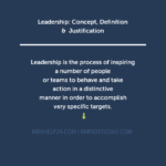 Leadership: Concept, Definition & Justification leadership Transactional or Management & Transformational or Relationship Theories of Leadership leadership concept definition 150x150