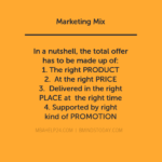 Marketing Mix: Background, Definition & Objectives of 4 P's marketing mix The Marketing Mix: 4 P's Policy MARKETIGN MIX 150x150