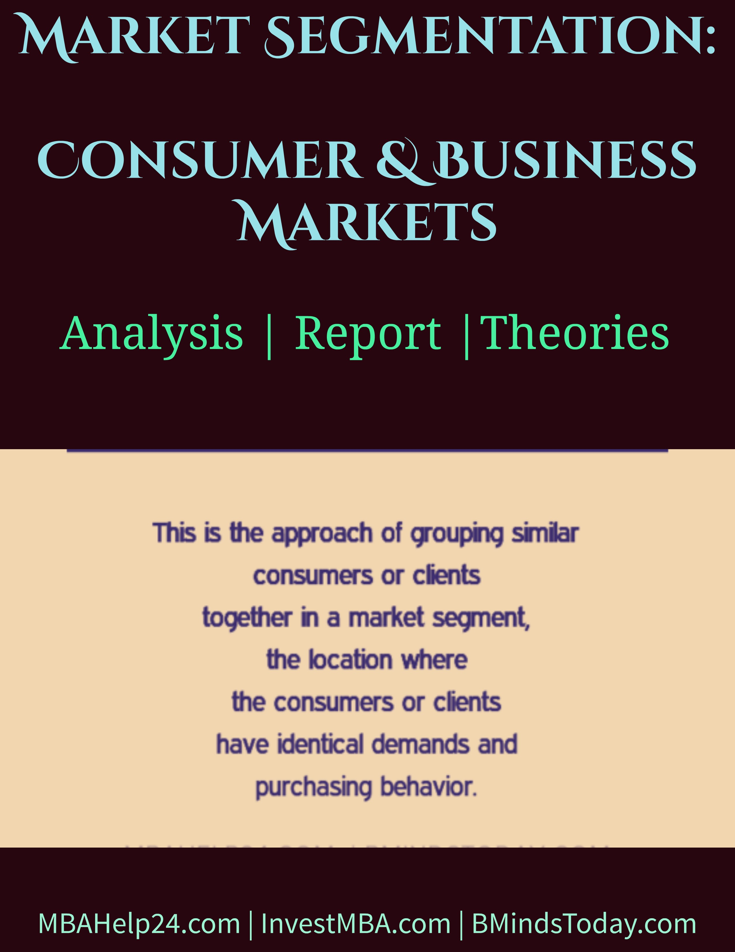 Market Segmentation | Consumer & Business Markets market segmentation Market Segmentation: Consumer & Business Markets Market Segmentation Consumer Business Markets