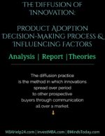 The Diffusion of Innovation | Product Adoption | Decision-Making & Influencing Factors marketing plan Marketing Plan: A Clear Structure/ Criteria/ Outline The Diffusion of Innovation Product Adoption Decision Making Process and Influencing Factors 150x194