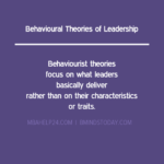 Behavioural Theories of Leadership leadership Transactional or Management & Transformational or Relationship Theories of Leadership behaviorial theories of leadership 150x150