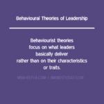 Behavioural Theories of Leadership leadership Leadership Theories: Overview, Approach & Practice behaviorial theories of leadership 150x150