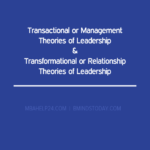 Transactional or Management & Transformational or Relationship Theories of Leadership leadership Behavioural Theories of Leadership transactional and transformational leadership 150x150