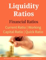 Liquidity Ratios | Current Ratio | Working Capital Ratio | Quick Ratio