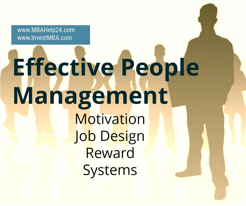 Effective People Management | Motivation | Job Design | Reward Systems