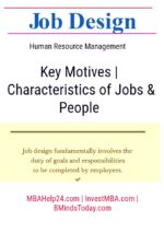 Job Design | Key Motives | Characteristics of Jobs and People | HR human resources Human Resources job design