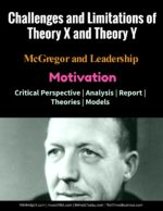 "Challenges and Limitations of Theory X and Theory Y | Motivation ERG Theory ERG Theory of Motivation | ERG Model Vs "" Hierarchy of Needs "" Theory limitations of mc gregor theory x and theory y 150x194"