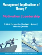 Management Implications of Theory Y | Motivation | Leadership leadership An Extraordinary Leadership Example  management implications of theory y 150x194