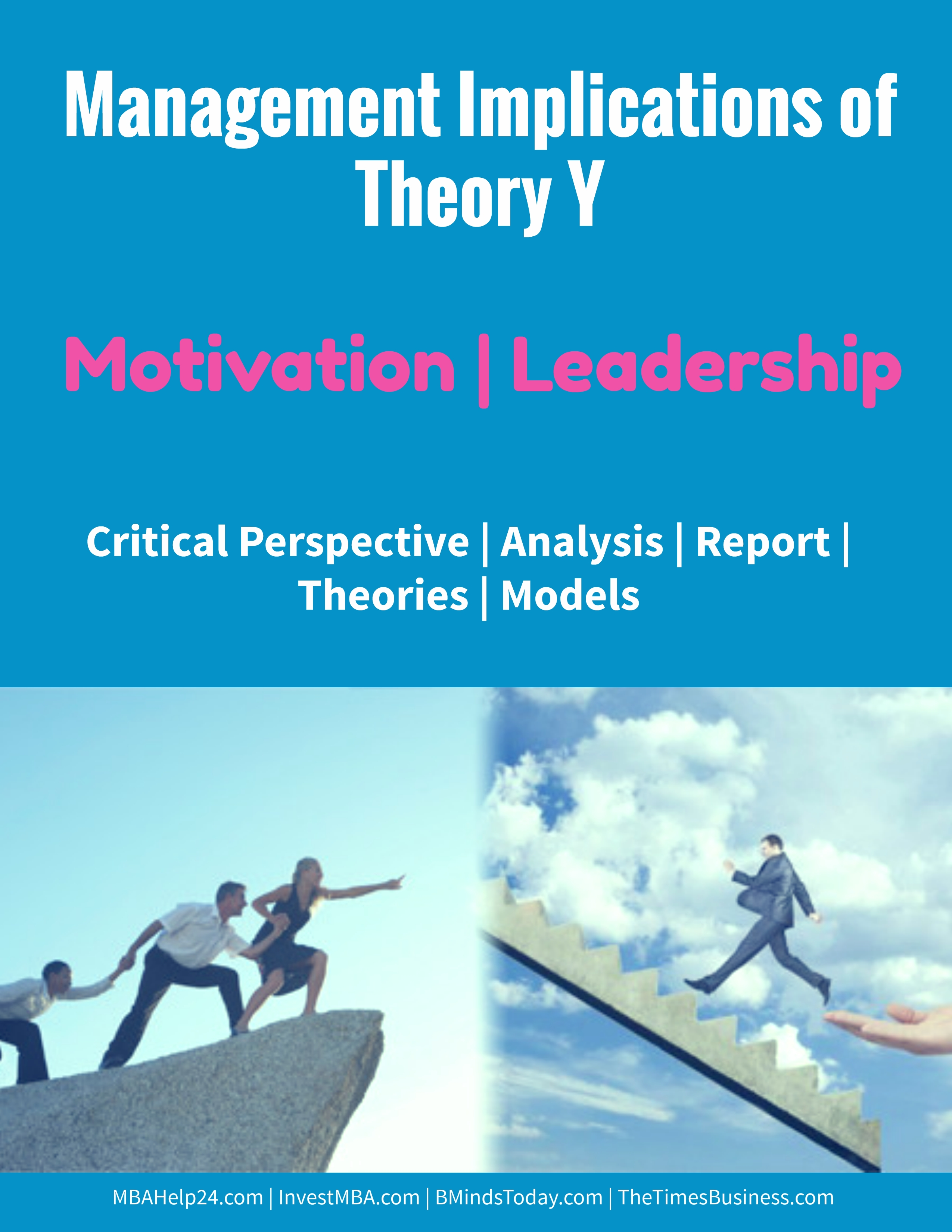Management Implications of Theory Y | Motivation | Leadership