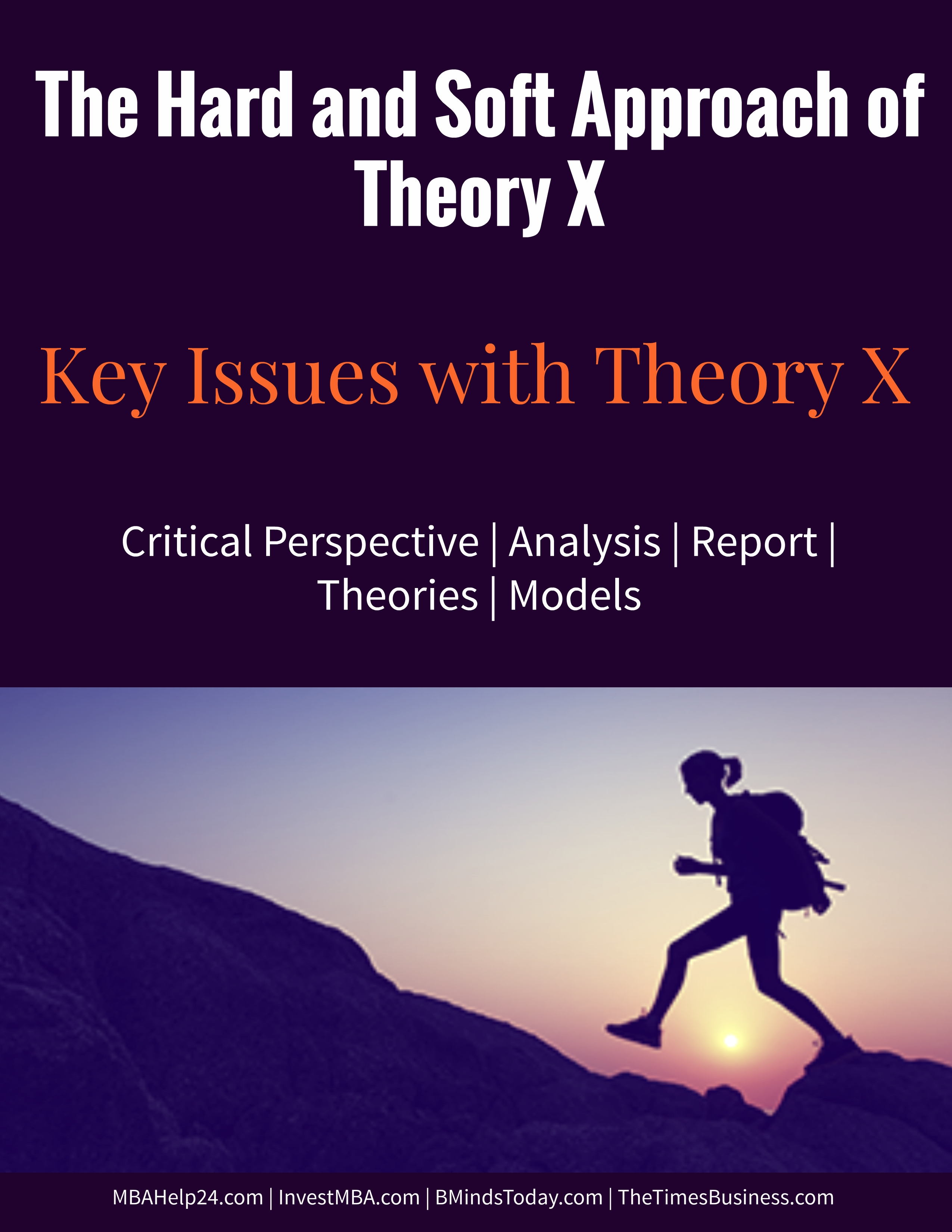 The Hard and Soft Approach of Theory X | Key Issues with Theory X theory x The Hard and Soft Approach of Theory X | Key Issues with Theory X soft and hard theory x the hard and soft approach of theory x The Hard and Soft Approach of Theory X soft and hard theory x