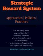 Strategic Reward System | Aims | Approaches | Policies | Practices human resource management Human Resource Management: Definitions & Key Knowledge strategic reward system