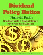 Dividend Policy Ratios | Dividend Yield | Payout Ratio | Key Procedural Aspects