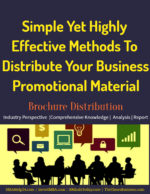 Simple Yet Highly Effective Methods To Distribute Business Promotional Material