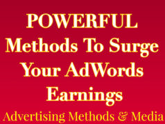 POWERFUL Methods To Increase Your AdWords Earnings