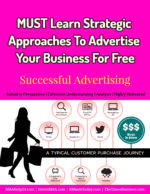 MUST Learn Strategic Approaches To Advertise Your Business For Free marketing Advertising, Branding & Marketing SEVEN Strategic Approaches To Advertise Your Business For Free Successful Advertising 150x194