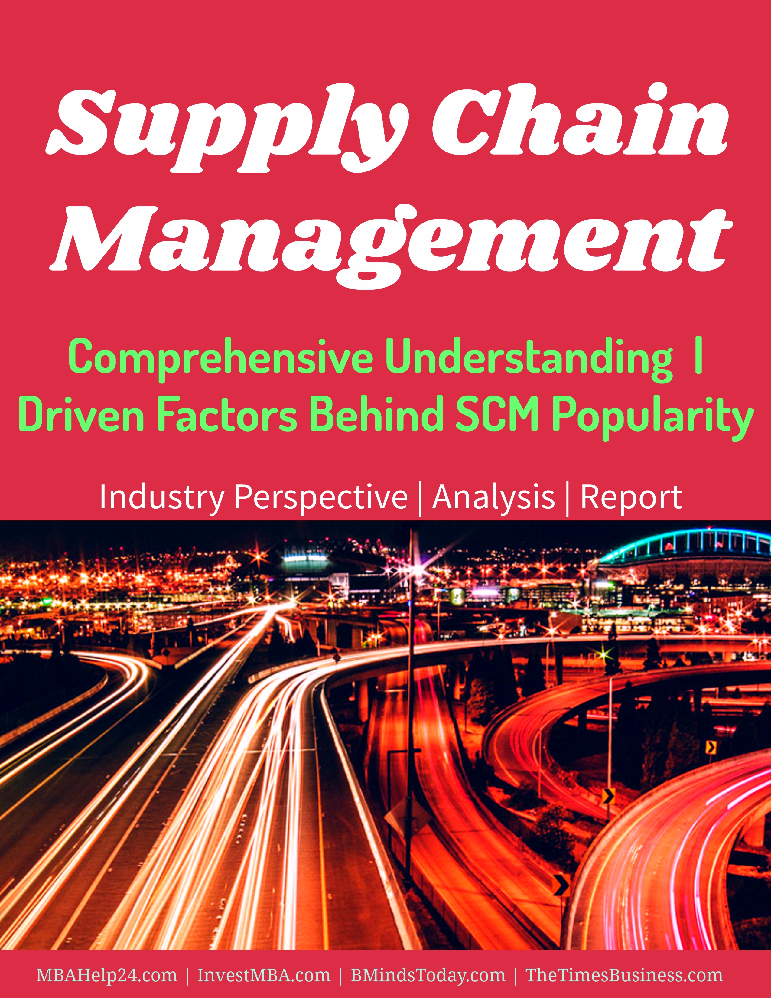 Supply chain managemen- comprehensive understanding, definition, overview, key forces, driven factors behind SCM supply chain Supply Chain Management | Comprehensive Understanding  | Driven Factors Supply chain managemen comprehensive understanding definition overview key forces driven factors behind SCM