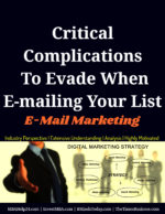 Critical Complications To Evade When E-mailing Your List | E-Mail Marketing
