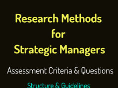 Research Methods for Strategic Managers | Assessment Questions & Criteria | Structure & Guidelines